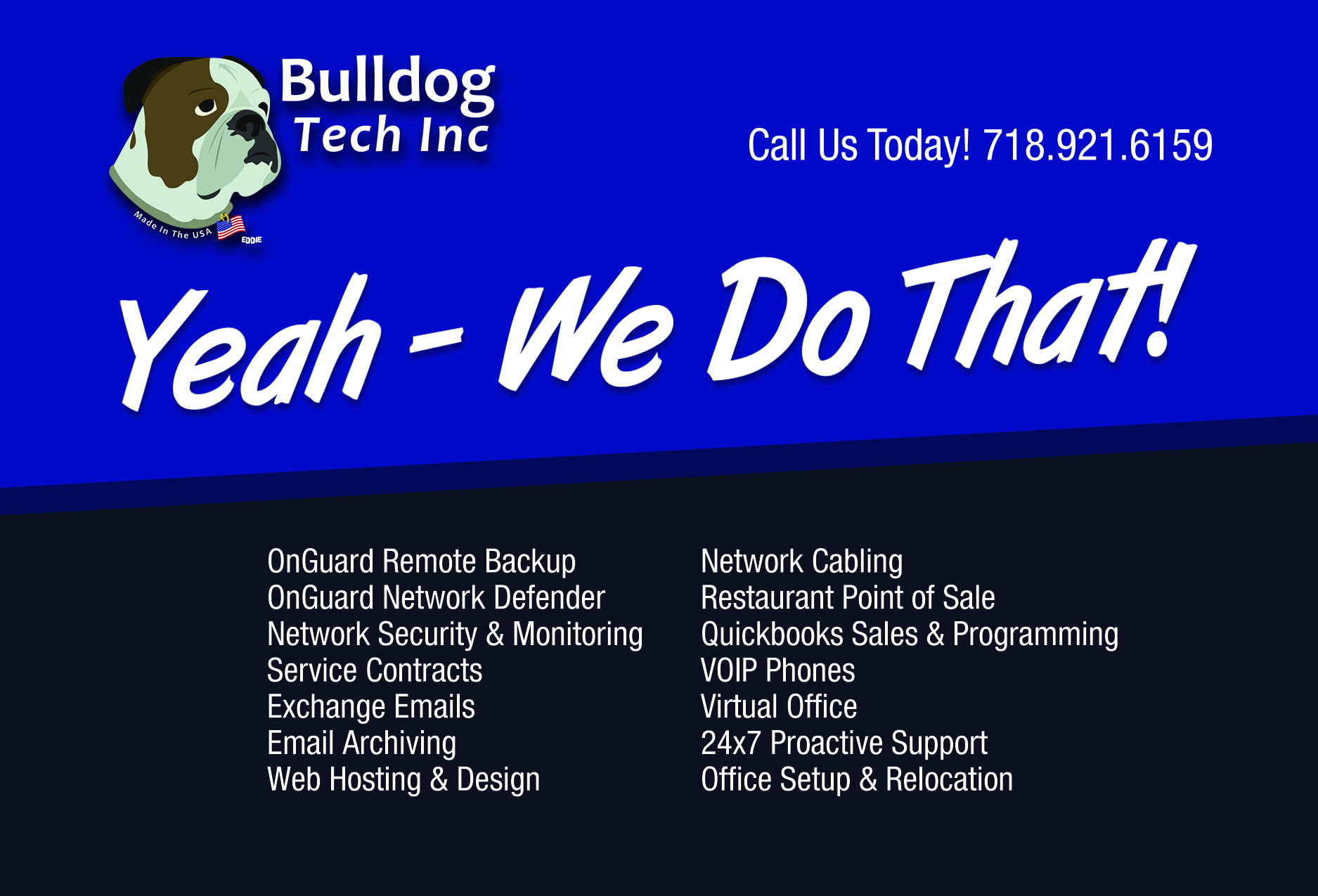 bulldog tech it services include remote backup, network monitoring, service contracts, web hosting and other business services